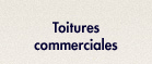 Toitures commerciales